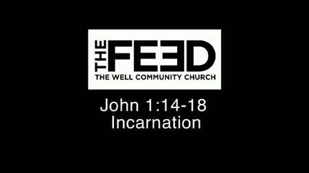 "Thumbnail image for ""John 1:14-18 / Incarnation"""