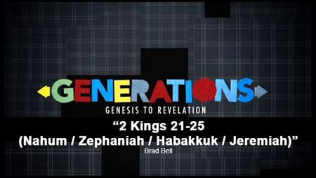 "Thumbnail image for ""2 Kings 21-25 (Nahum / Jeremiah / Zephaniah / Habakkuk)"""