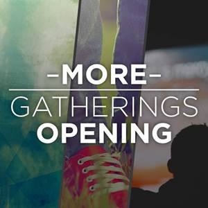 More Gatherings Opening