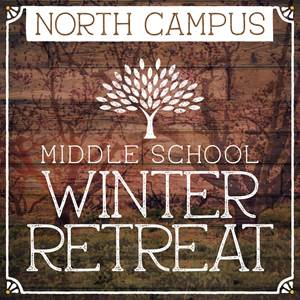North Middle School Winter Retreat